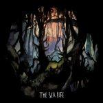 """The Sea Life - """"The Sea Life"""""""