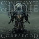 """Construct Of Lethe - """"Corpsegod"""""""