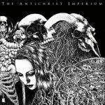 "The Antichrist Imperium - ""The Antichrist Imperium"""