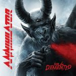 """Annihilator - """"For The Demented"""""""