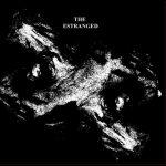 "The Estranged - ""The Estranged"""
