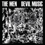 """The Men - """"Devil Music"""""""