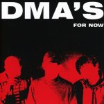 "DMA's - ""For Now"""
