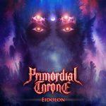 """Primordial Throne - """"Eidolon"""""""