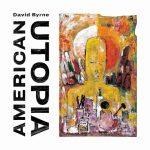 "David Byrne - ""American Utopia"""