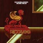 "Ed Schrader's Music Beat - ""Riddles"""