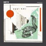 "Metz - ""Strange Peace"""