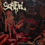 """Scalpel - """"Sorrow And Skin"""""""