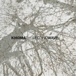 "Khoma - ""The Second Wave"""