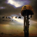 "Filter - ""Anthems For The Damned"""