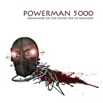 "Powerman 5000 - ""Somewhere On The Other Side Of Nowhere"""