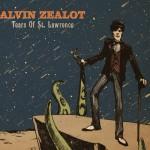 """Alvin Zealot - """"Tears Of St. Lawrence"""""""
