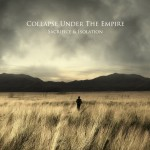 "Collapse Under The Empire - ""Sacrifice & Isolation"""