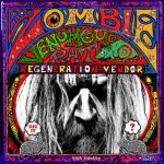 "Rob Zombie - ""Venomous Rat Regeneration Vendor"""